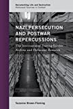 img - for Nazi Persecution and Postwar Repercussions: The International Tracing Service Archive and Holocaust Research (Documenting Life and Destruction: Holocaust Sources in Context) book / textbook / text book