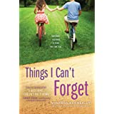 Things I Can't Forget (Hundred Oaks) ~ Miranda Kenneally