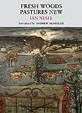 Ian Niall Fresh Woods, Pastures New