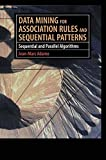 img - for Data Mining for Association Rules and Sequential Patterns: Sequential and Parallel Algorithms book / textbook / text book