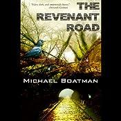 The Revenant Road | [Michael Boatman]