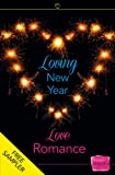 Loving New Year, Love Romance: HarperImpulse Romance FREE SAMPLER