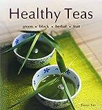 Healthy Teas: Green, Black, Herbal, Fruit