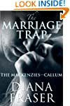The Marriage Trap (The Mackenzies (Bo...