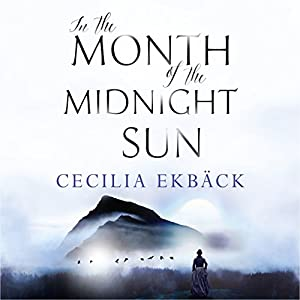 In the Month of the Midnight Sun Audiobook