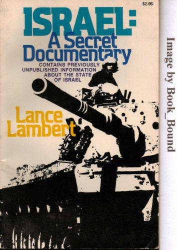 Israel, a secret documentary, Lance Lambert
