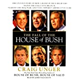 img - for The Fall of the House of Bush book / textbook / text book