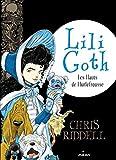Lili Goth n° 3<br /> Les Hauts de Hurlefrousse