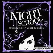 Und Gewissheit wirst du haben (Night School 5) | C. J. Daugherty