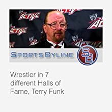 Wrestling Icons: Terry Funk Interview  by Ron Barr Narrated by Ron Barr, Terry Funk