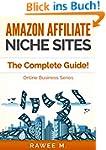 Amazon Affiliate Niche Sites: The Com...
