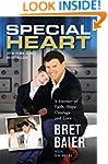 Special Heart: A Journey of Faith, Ho...