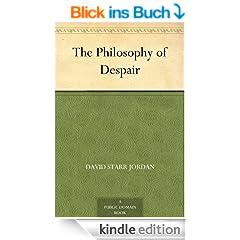The Philosophy of Despair (English Edition)
