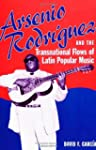 Arsenio Rodriguez and the Transnation...