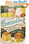 Swindled: From Poison Sweets to Count...