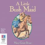 A Little Bush Maid | Mary Grant Bruce