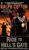 Ride to Hell's Gate (0451224817) by Cotton, Ralph