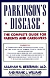 img - for Parkinson's Disease: The Complete Guide for Patients and Caregivers book / textbook / text book