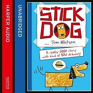 Stick Dog Audiobook