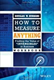 img - for How to Measure Anything Workbook: Finding the Value of Intangibles in Business book / textbook / text book