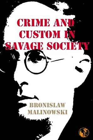 Crime and Custom in Savage Society (English Edition) eBook