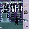 Unbound: A Booklover's Mystery Audiobook by Julie Kaewert Narrated by William Neenan