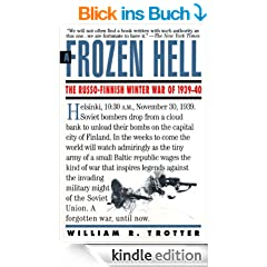 A Frozen Hell: The Russo-Finnish Winter War of 1939-1940 (English Edition)
