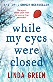 While My Eyes Were Closed: The #1 Bestseller only --- on Amazon
