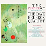 Time Further Out + 6 bonus tracks Dave Brubeck Quartet