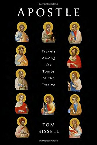 apostle-or-bones-that-shine-like-fire-travels-among-the-tombs-of-the-twelve
