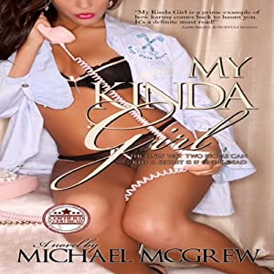 My Kinda Girl | [Michael McGrew]