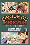 Darren Shan Cirque Du Freak, Volume 12: Sons of Destiny (Cirque Du Freak: Saga of Darren Shan)