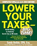 img - for By Sandy Botkin: Lower Your Taxes - Big Time 2011-2012 4/E Fourth (4th) Edition book / textbook / text book