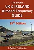 Rocket Radio - Pocket Airband Air Band Radio Scanner Frequency Directory Guide UK & Ireland Latest Edition 19 2015