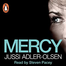 Mercy: Department Q, Book 1 (       UNABRIDGED) by Jussi Adler-Olsen Narrated by Steven Pacey