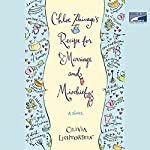 Chloe Zhivago's Recipe for Marriage and Mischief: A Novel | Olivia Lichtenstein