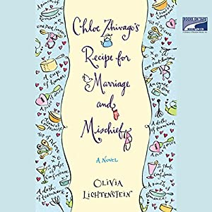 Chloe Zhivago's Recipe for Marriage and Mischief Audiobook