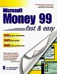 Microsoft Money 99 Fast & Easy by Mar...