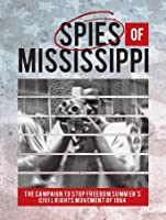 Spies of Mississippi [HD]