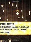 img - for Innovation Management and New Product Development by Trott, Dr Paul (2008) Paperback book / textbook / text book