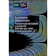 Ecuaciónes Diferenciales (Transformada de Laplace y Soluciones Definidas Por Series)