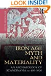 Iron Age Myth and Materiality: An Arc...