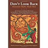 Don't Look Back: Hawaiian Myths Made New