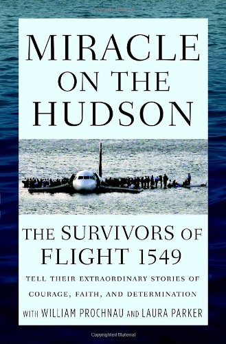 miracle-on-the-hudson-the-survivors-of-flight-1549-tell-their-extraordinary-stories-of-courage-faith