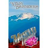 Montana Destiny (Montana Series Book 3) ~ Velda Brotherton