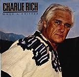 Once a Drifter Charlie Rich