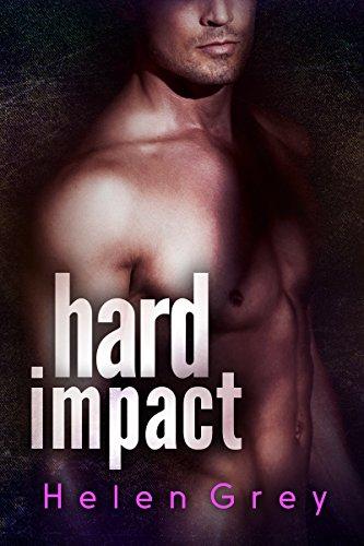 Hard Impact: An Alpha Billionaire Romance Novel