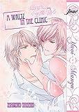 A Waltz in the Clinic (Yaoi Manga) (A Murmur of the Heart Book 2)