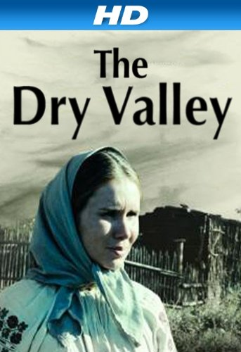 The Dry Valley [Hd]