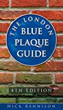 img - for The London Blue Plaque Guide: 4th Edition book / textbook / text book